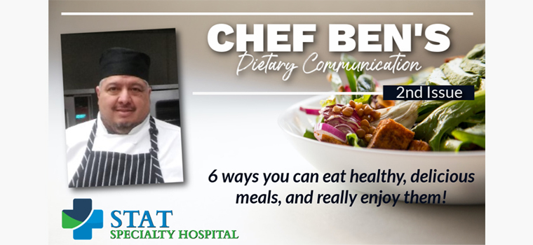 Chef Ben's Dietary Communication, 2nd Issue